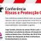 Conferência «Riscos e Protecção Civil»